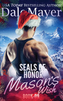 Mason's Wish: SEALs of Honor