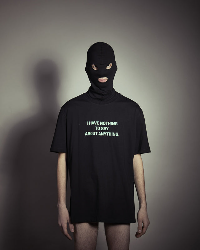 Nothing to say - Tshirt