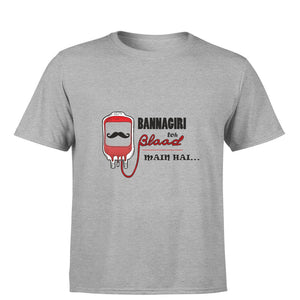 Bannagiri Blood Mai Hai Round Neck T-shirt