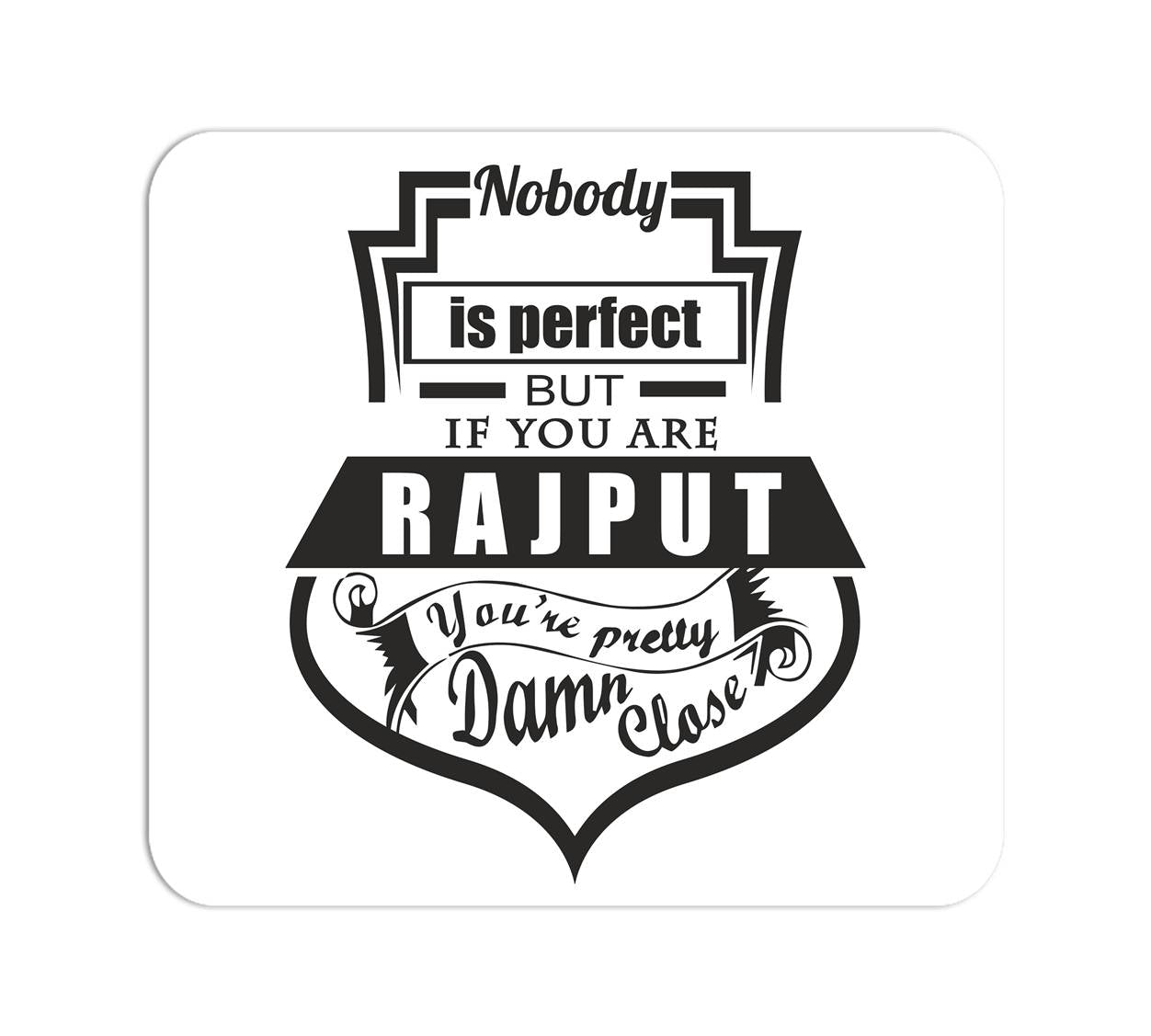 Nobody's Perfect Mouse Pad