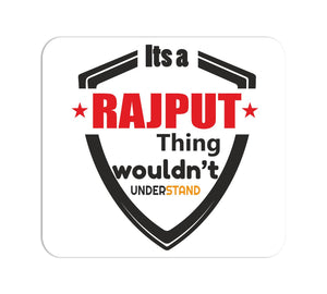 It's a Rajput Thing Mouse Pad