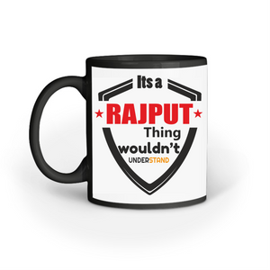 IT'S A RAJPUT THING COFFEE MUG