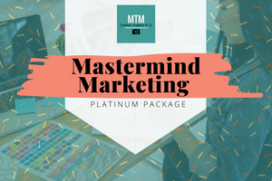 Mastermind Marketing | Platinum Package