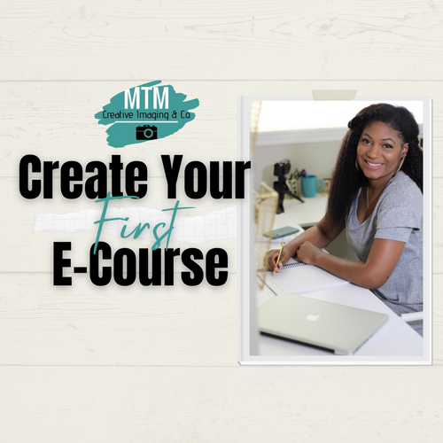 How to Create Your First E-Course