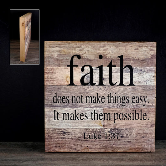 FAITH DOES NOT MAKE... SIGN  12x128-405