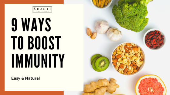 9 Natural Ways to Boost Immune System