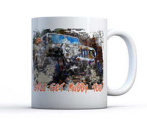 11oz dishwasher safe mug with off road vehicle and dog. Girls get muddy too V2.