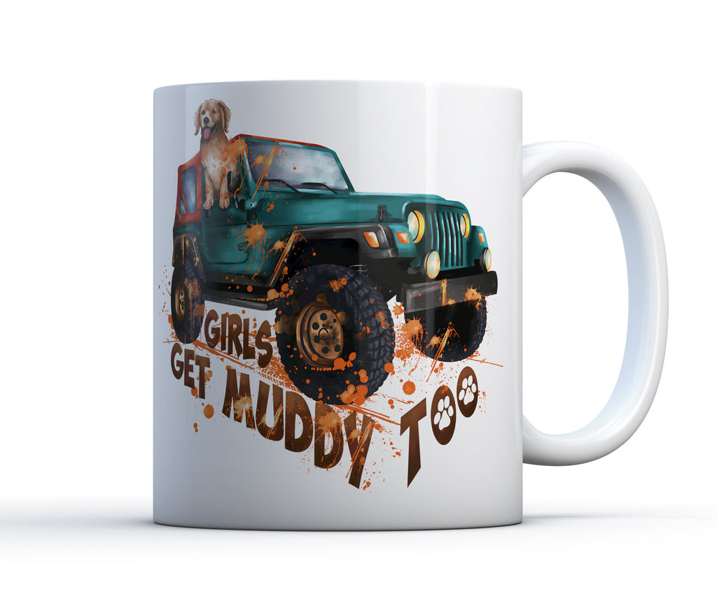 15oz ceramic mug with 4x4 vehicle and dog. Girls get muddy too V1