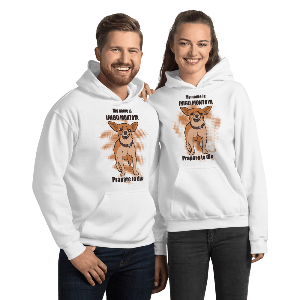 My Name Is Inigo Montoya Chihuahua Dog Graphic Pullover Hoodie Sweatshirt PetDesignz Unisex men women
