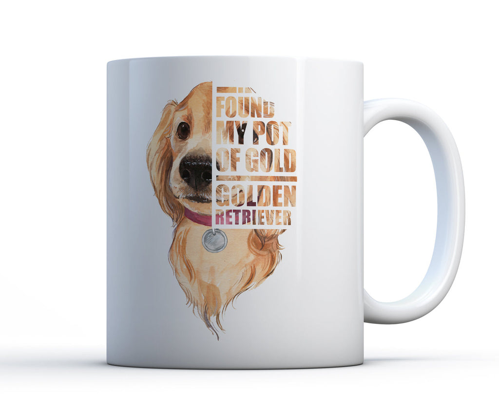 "Large white ceramic mug with Golden Retriever puppy in a pink collar. Text reads ""I found my pot of gold"""