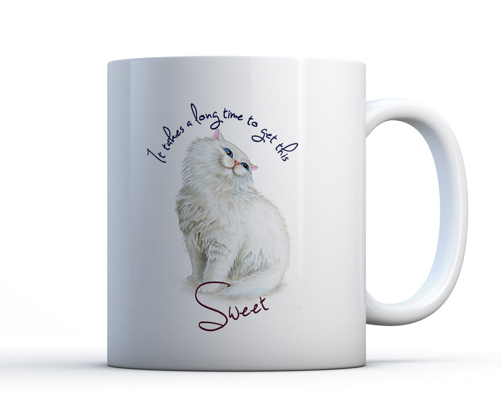 "11oz or 15oz coffee cup with fluffy white persian long haired cat smiling sweetly saying ""it takes a long time to get this sweet"""