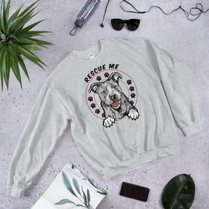"PetDesignz - Graphic Crewneck Sweatshirt - ""Rescue Me"" Rescue Dog"