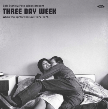 Various - Bob Stanley and Pete Wiggs present Three Day Week