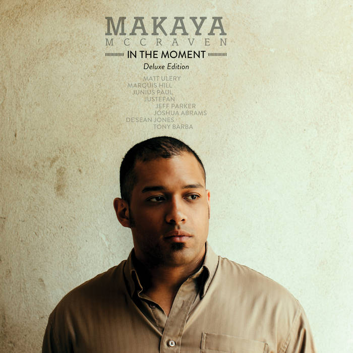 Makaya McCraven - In The Moment: Deluxe Edition