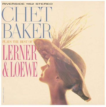 Chet Baker - Plays The Best Of Lerner And Loewe (Craft Audiophile Edition)