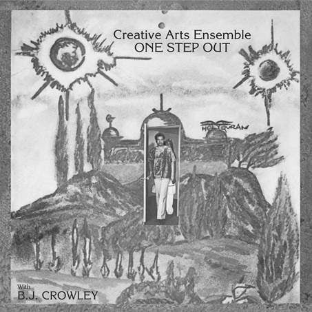 Creative Arts Ensemble - One Step Out - Preorder