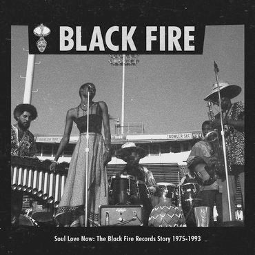 Various: Soul Love Now: The Black Fire Records Story 1975-1993