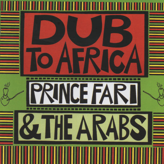 Prince Far I & The Arabs - Dub To Africa
