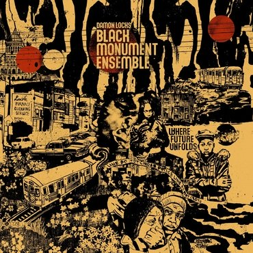 Damon Locks - Black Monument Ensemble