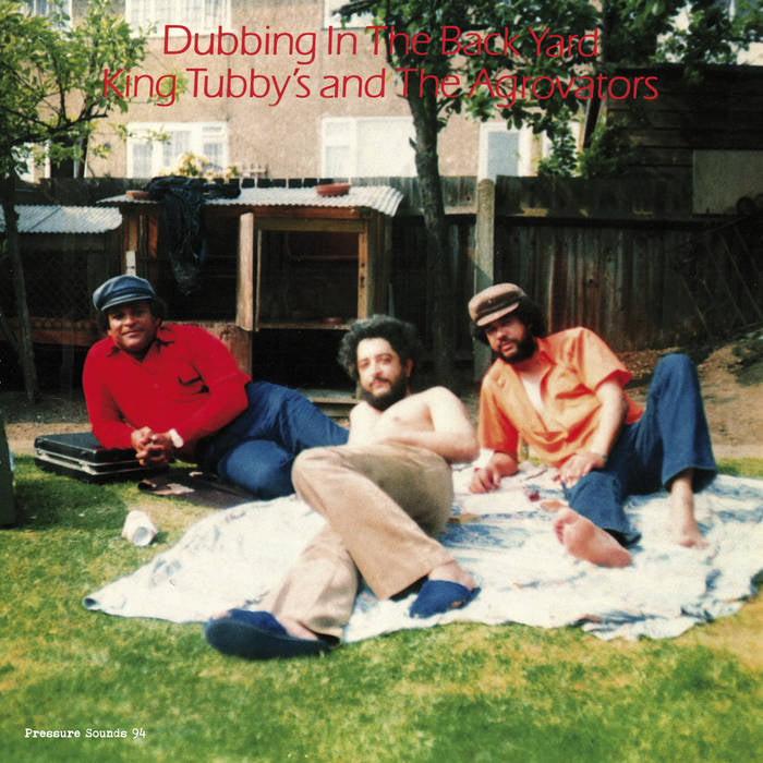 King Tubby & The Aggrovators - Dubbing In The Back Yard
