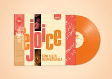Tony Allen and Hugh Masekela - Rejoice: Love Record Stores - Orange vinyl