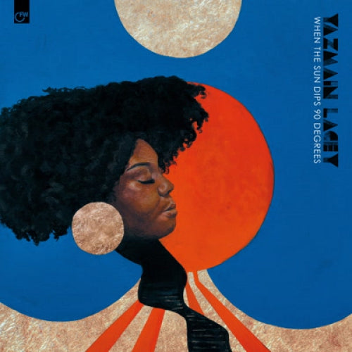 Yazmin Lacey - When The Sun Dips 90 Degrees