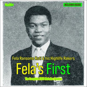 Fela Ransome Kuti& His Highlife Rakers - Fela's First