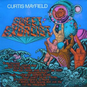 Curtis Mayfield- Sweet Exorcist