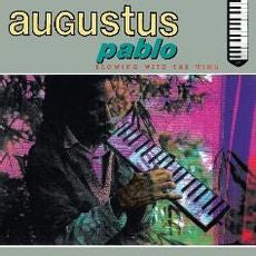 Augustus Pablo- Blowing With The Wind