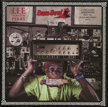 Lee Scratch Perry - Disco Devil Vol. 2 (6 More Classic Discomixes From The Black Ark Studio 1977-8)