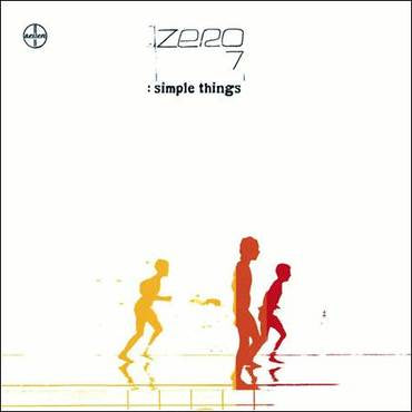 Zero 7 - :Simple Things