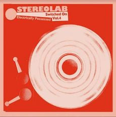 Stereolab - Electrically Possessed: Switched On Vol.4 - Limited Mirror Board Sleeve