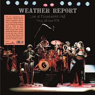 Weather Report - Live at Shinjuku Koseinenkin Hall, Tokyo, Japan, June 28, 1978