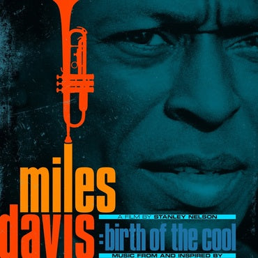 Miles Davis - Birth Of The Cool: Music From and Inspired By