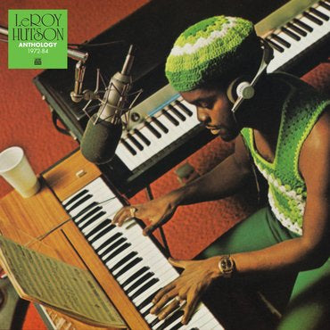 LeRoy Hutson - Anthology 1972 - 1984