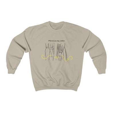 wherever you stray I follow Crewneck Sweatshirt