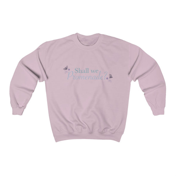 Shall We Promenade?  Crewneck Sweatshirt