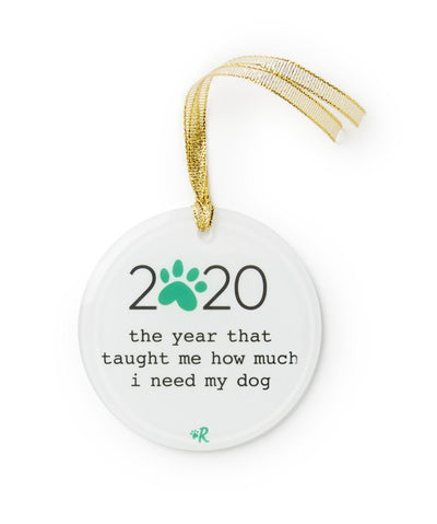 2020 'How Much I Need My Dog' Glass Ornament Ornament Printed Mint