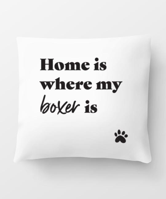 Boxer 'Home Is Where' Pillow