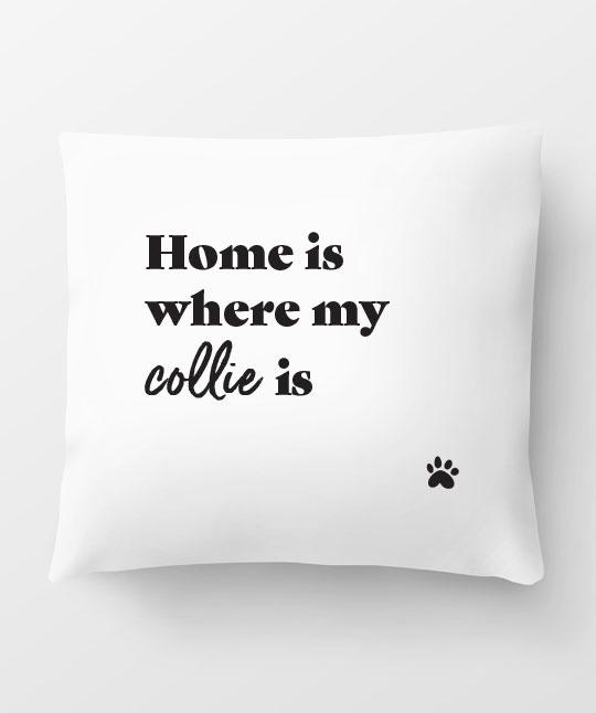 Collie 'Home Is Where' Pillow Pillow Rover Store