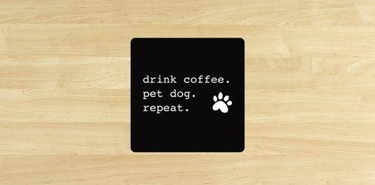 'Drink Coffee' Coaster - Set of 4 Coasters Rover Store