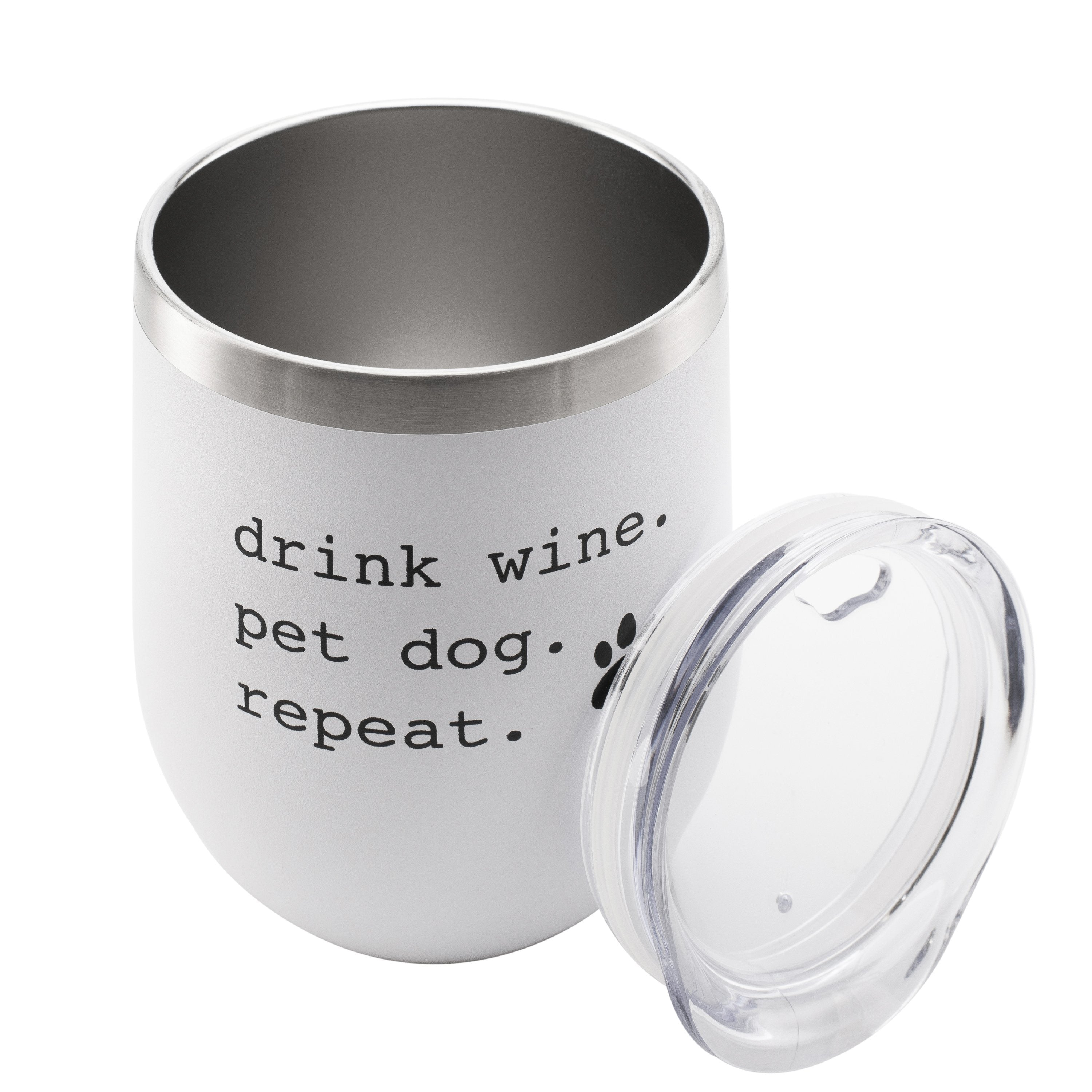 'Drink Wine. Pet Dog. Repeat.' Insulated Tumbler Tumbler Rover