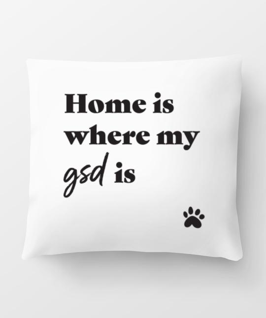 German Shepherd 'Home Is Where' Pillow