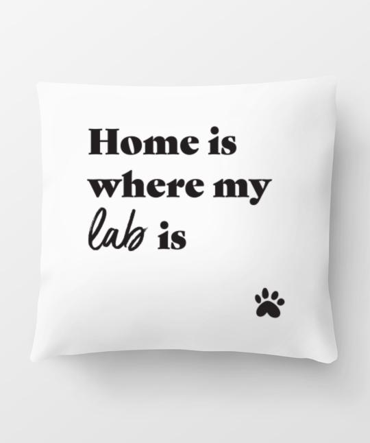 Lab 'Home Is Where' Pillow