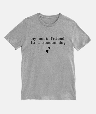 'My Best Friend Is a Rescue Dog' T-Shirt Apparel Printed Mint