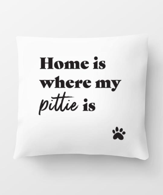 Pitbull 'Home Is Where' Pillow