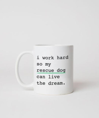 Rescue Dog 'I Work Hard' Mug Mug Rover Store