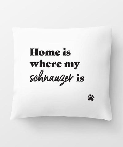 Schnauzer 'Home Is Where' Pillow Pillow Rover Store