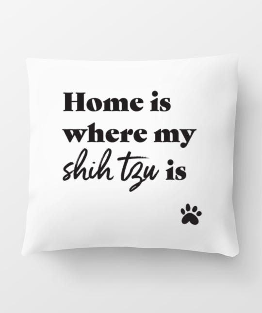 Shih Tzu 'Home Is Where' Pillow