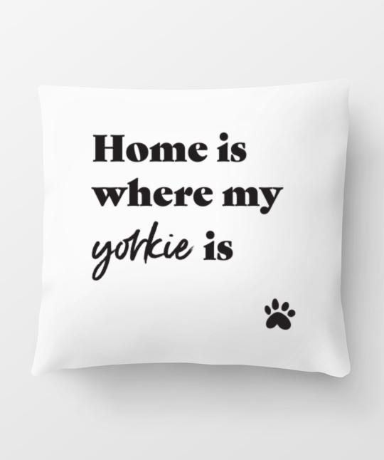 Yorkie 'Home Is Where' Pillow